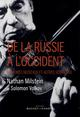 DE LA RUSSIE A L'OCCIDENT
